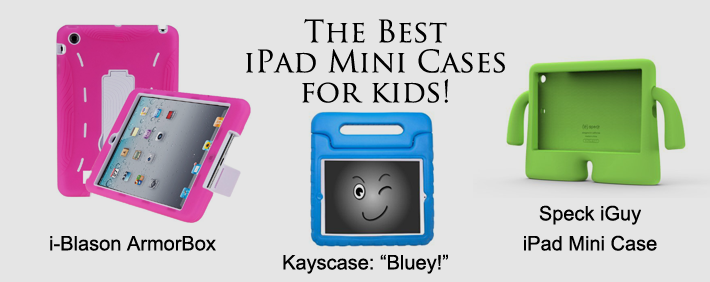 Best iPad Mini Cases for Kids