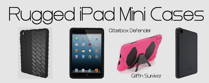 Best Rugged iPad Mini Cases